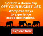 Scratch a dream trip off your bucket list. Worry-free ways to experience exotic destinations.